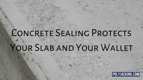 concrete sealing protects your slab and your wallet